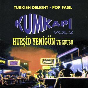 Kumkapi Vol.2