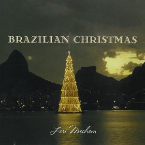 Brazilian Christmas: A Brazilian Jazz Holiday Experience