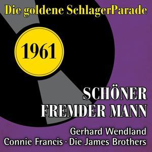 Schöner Fremder Mann (Die Goldene Schlagerparade 1961)