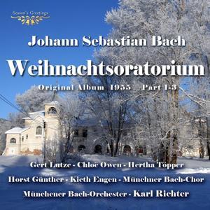 Bach: Weihnachtsoratorium Teil 1 - 3 (Original Album 1955)