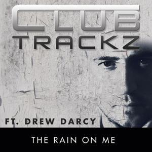 The Rain On Me