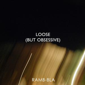 Loose (But Obsessive) (Electro House, Soundtrack, Elements for DJ Mix)