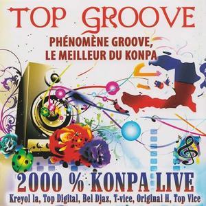 Top Groove 2000% Konpa Live