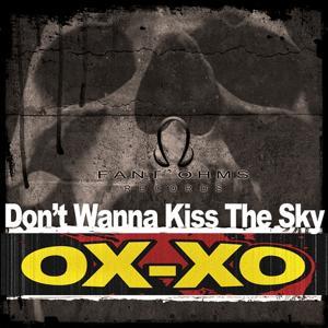 Don't Wanna Kiss the Sky