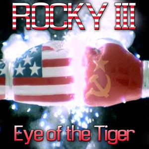 Eye of the Tiger (From ''Rocky 3'')