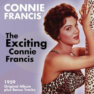 The Exciting Connie Francis (Original Album Plus Bonus Tracks 1959)