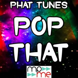 Pop That - Tribute to French Montana, Rick Ross, Drake and Lil Wayne