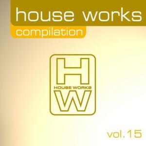 House Works Compilation, Vol. 15