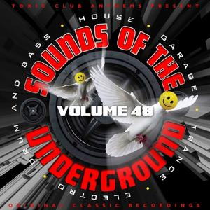 Toxic Club Anthems Present - Sounds of the Underground, Vol. 48