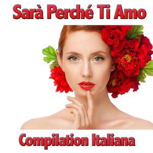 Sara' perche ti amo compilation italiana