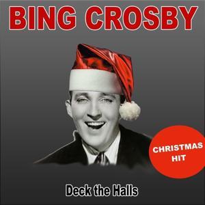Deck the Halls (Christmas Hit)