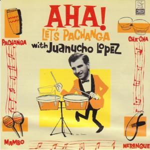 Aha! Let's Pachanga