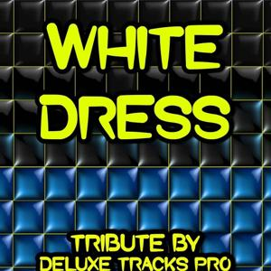 White Dress - A Tribute to Kanye West