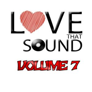Love That Sound Greatest Hits, Vol. 7