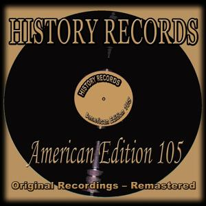 History Records - American Edition 105 (Original Recordings - Remastered)