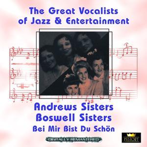 Bei mir bist Du schön (Great Vocalists of Jazz & Entertainment - Digitally Remastered)