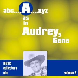 A As in Audrey, Gene, Vol. 3