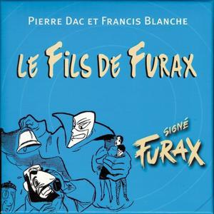Signé Furax : Le fils de Furax, vol. 2