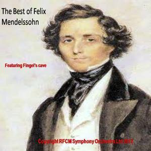 The Best of Felix Mendelssohn (Limited Edition)