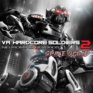Hardcore Soldiers, Vol. 2 (Space Squad)