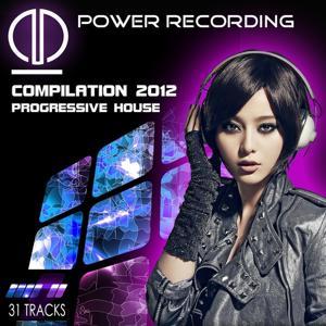 Power Recording 2012 (Compilation Progressive House)