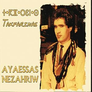 Ay aassas nezahriw (Version remasterisée)
