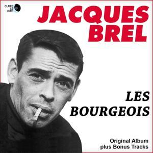 Les bourgeois (Original Album Plus Bonus Tracks)