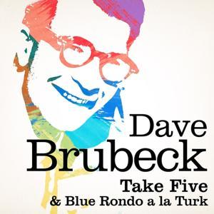 Take Five / Blue Rondo a la turk (Remastered)