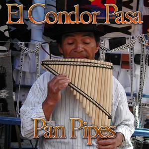 El Condor Pasa (Pan Pipes)