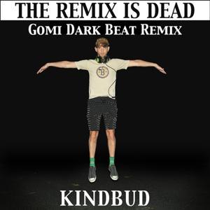 The Remix Is Dead (Gomi Dark Beat Remix)