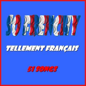 So Frenchy (Tellement français)