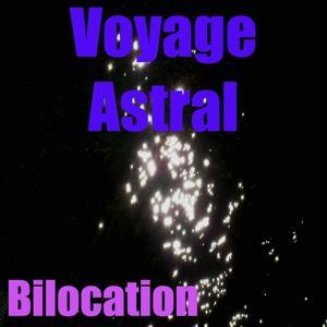 Voyage astral (Vol. 1)