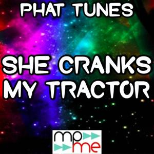 She Cranks My Tractor - a Tribute to Dustin Lynch