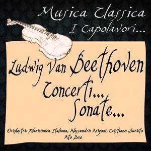Beethoven: Concerti... Sonate... (Musica Classica - I Capolavori...)