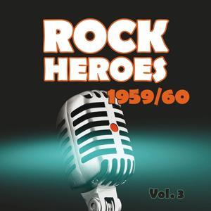 Rock Heroes 1959/1960, Vol. 3
