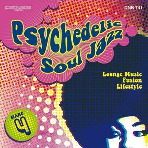 Psychedelic Soul Jazz (Lounge Music, Fusion, Lifestyle)