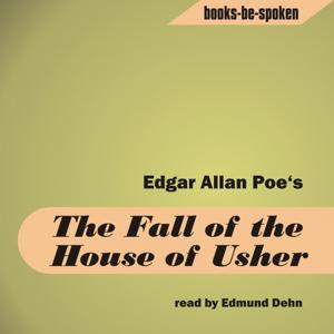 The Fall of the House Usher (read by Edmund Dehn)