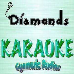 Diamonds (Original Performed By Rihanna)