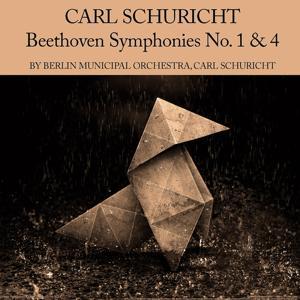 Carl Schuricht: Beethoven Symphonies No. 1 & 4