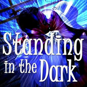 Standing in the Dark