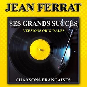 Jean Ferrat : Ses grands succès (Versions originales)