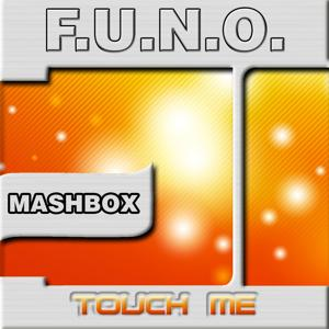 Touch Me (Mashbox Edition)