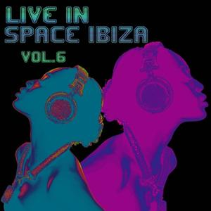 Live in Space Ibiza, Vol. 6
