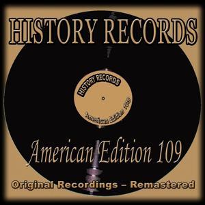 History Records - American Edition 109 (Original Recordings - Remastered)