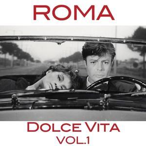 Roma dolce vita, Vol. 1