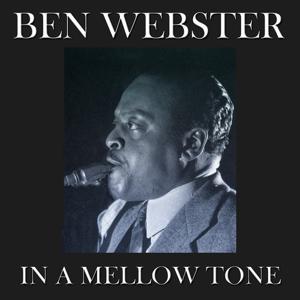 In a Mellow Tone (50 Original Tracks - Digitally Remastered)