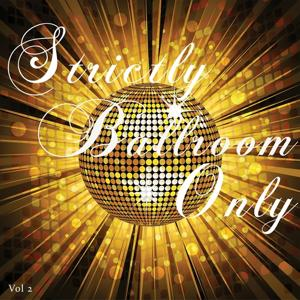 Strictly Ballroom Only, Vol. 2