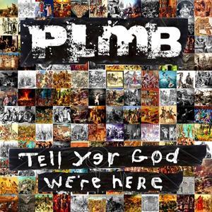 Tell Yer God We're Here