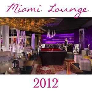 Miami Lounge 2012