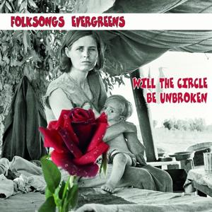 Folksongs Evergreens (Will The Circle Be Unbroken)
